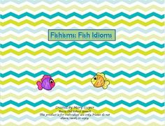 "14 fish idioms along with their meanings. Also includes a worksheet to match the idiom with its meaning. Product is in black & white to save color ink.This is part of the ""Nugget & Fang Speech/Language Companion Packet"" that can be found in my TpT Store."
