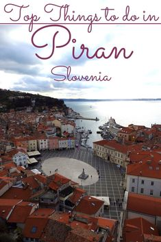 The top things to do in Piran Slovenia the beautiful coastal town on the Adriatic coast are aplenty. Explore the historical buildings and museums or devour some seafood specialties or visit the Salt Pans Nature Park.