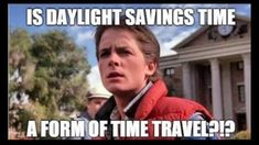 15 Daylight Saving memes to help you spring forward with your humor intact Dating Memes, Dating Quotes, Funny Quotes, Funny Memes, Hilarious, Funny Captions, Fun Funny, Future Memes, Frases