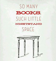 So many books, such little nightstand space...