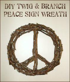 Tutorial: DIY Twig & Tree Branch Peace Sign Wreath