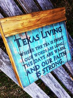 Texas Living Wood Block Sign. $26.99, via Etsy.