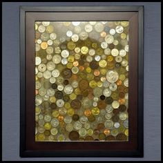 Coin Art - great way to display the foreign coins we have collected!