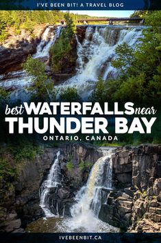 These Thunder Bay Waterfalls Will Call You to Northern Ontario » I've Been Bit :: A Travel Blog