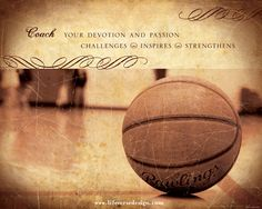 Give a unique and meaningful basketball coach gift created by Life Verse Design. This motivational coach quote is perfect to buy, matte and then have the entire team sign the matte with words of encouragement! View more Inspirational art and be inspired by Life Verse Design