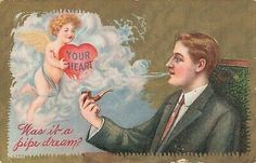Postcard Your Heart Valentine Was it a Pipe Dream Valentines Greetings, Vintage Valentines, Pipe Dream, Holiday Postcards, Your Heart, Ebay, Valentines Day Greetings