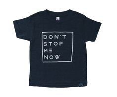 No kid wants to be stopped. This bold graphic and playful reminder are a great combination.Printed on American Apparel tri-blend tee in athletic black // Tri-Blend (50% Polyester / 25% Cotton / 25% Rayon) construction • Durable rib neckband • UnisexMachine wash cold, inside out on gentle cycle. Line dry or tumble dry low.Graphic size/placement will vary depending on size of garment.