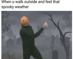 🍁Lucy 🍁CT 🍁Autumn and Halloween everything Spooky Memes, Spooky Scary, Funny Halloween Memes, Spooktober Memes, Stupid Memes, Halloween 2020, Fall Halloween, Happy Halloween, Funny Horror