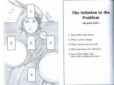 Solution to the Problem Tarot Spread • Choices • Decisions • Problem Solving