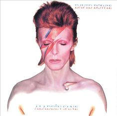 David Bowie – Aladdin Sane (1973) Cracked Actor, Panic in Detroit and some more luscious cuts.