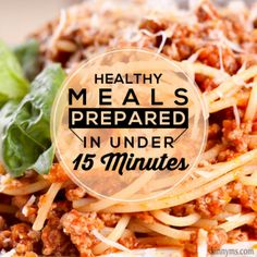 Healthy Meals in Under 15 Minutes
