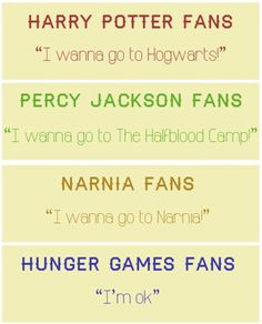 For fans of Harry Potter, Percy Jackson, Narnia & Hunger Games... I'm a fan of them all except Percy Jackson