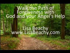 Walking the Path of Forgiveness with God, your Angels, and Guides Meditation Video        ~ Lisa's website: https://www.LisaBeachy.com Join Lisa on Facebook: https://www.facebook.com/LBeachy  Do my meditations help? : http://www.patreon.com/meditationsformoms