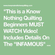 """This is a Know Nothing Quilting Beginners MUST WATCH Video! Includes Details On The ""INFAMOUS"" 1/4 Inch SEAM! - Page 2 of 4 