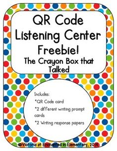 Enchanted in Elementary: The Crayon Box that Talked QR code listening center freebie