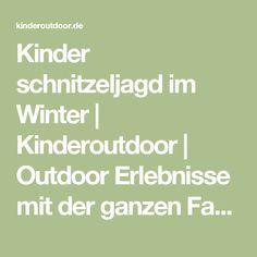 Kinder schnitzeljagd im Winter | Kinderoutdoor | Outdoor Erlebnisse mit der ganzen Familie