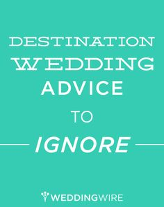 You're having a #destination #wedding - yay! Here are few tips you can ignore during your planning process.