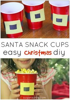 Santa Snack cups. Easy to make and fun for parties, preschool, play dates, family movie night, or any day.
