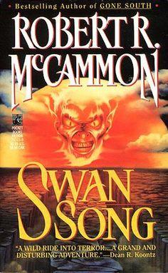 """Swan Song"" By Robert R. McCammon  (1987)"