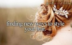 Finding new ways to style your  hair