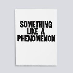 """Image for the letterpress poster """"Something Like a Phenomenon"""" by Paper Jam Press"""