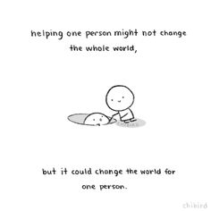 Always try to be that person who helped you, and pass on the best support and advice that you've received.
