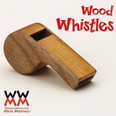 Woodworking for Mere Mortals: Free woodworking videos and plans. : Make a loud referee's whistle