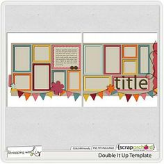 Scrapping With Liz - Double It Up Template