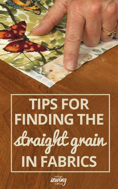 Finding the straight grain of fabric is important to do before beginning a project. ZJ Humbach shares several tips for finding the straight of grain in different fabrics. There are several area of fabric that are important to be familiar with. When you purchase fabric off of a bolt there will be a folded edge, two raw edges where it has been cut and a selvage edge. The selvage of a fabric contains information about the fabric, including designer and colors used in a print. All woven fabric…