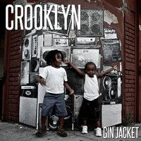 Crooklyn by Gin Jacket on SoundCloud