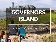 La nueva panorámica de Nueva York desde la isla Governors Island.