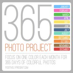 365 Photo Project (one color per month) from Positively Present