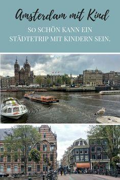 Amsterdam mit Kind so schön kann ein Städtetrip Städtereise mit Kindern sein CIty Speeddatin Amsterdam
