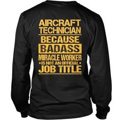 #AIRCRAFT TECHNICIANBadass, Order HERE ==> https://www.sunfrogshirts.com/LifeStyle/122539451-653722789.html?53625, Please tag & share with your friends who would love it , #jeepsafari #renegadelife #christmasgifts