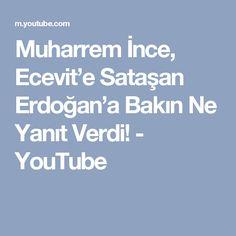 Muharrem İnce, Ecevit'e Sataşan Erdoğan'a Bakın Ne Yanıt Verdi! - YouTube
