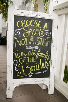 House of Ollichon loves.this sweet sign for a same-sex wedding! 'Choose a seat not a side, we're all family of the brides'. Wedding Goals, Fall Wedding, Wedding Ceremony, Our Wedding, Destination Wedding, Wedding Planning, Dream Wedding, Wedding Ideas, Ceremony Seating
