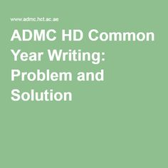 ADMC HD Common Year Writing: Problem and Solution