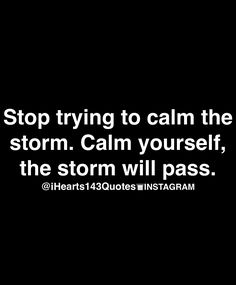 How often does our perspective or attitude prevent the storm from passing?!