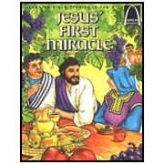 Arch Books Bible Stories: Jesus' First Miracle