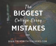 Personal Essay Sample For College College Essays Com The Biggest College Essay Mistakes  Talks With Teachers Passion Of The Christ Essay also Conclusion Of Compare And Contrast Essay I Have Read Hundreds Of College Essays Over The Years Avoid The  Essay Good Character