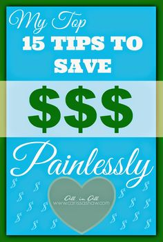 15 Tips to Save Money Painlessly #budget #save #money
