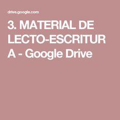 3. MATERIAL DE LECTO-ESCRITURA - Google Drive