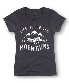 Look at this #zulilyfind! LC Trendz Heather Charcoal 'Life Is Better' Fitted Tee by LC Trendz #zulilyfinds