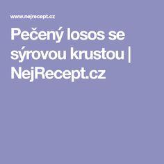 Pečený losos se sýrovou krustou | NejRecept.cz