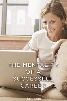 The mentality of a successful career. www.levo.com