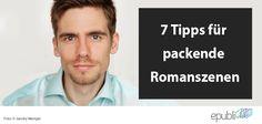 Titus Müller gibt euch 7 Tipps für packende Romanszenen http://www.epubli.de/blog/packende-romanszenen