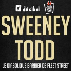 SWEENEY TODD makes world premiere in French in Quebec City