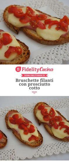 Bruschette filanti con prosciutto cotto Soup Recipes, Cooking Recipes, Prosciutto Cotto, Snacks, Antipasto, Bruschetta, Buffet, Cheesecake, Easy Meals