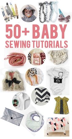 50+ baby sewing tutorials -great list!! #diy #baby #gifts #newborn #toddler #sewing #homemade #handmade #tutorial #clothes #crafts #babies #shower