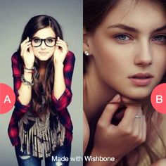 Glasses or none? Click here to vote @ http://getwishboneapp.com/share/848371